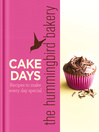 The Hummingbird Bakery Cake Days (eBook): Recipes to Make Every Day Special